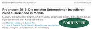 Laut der aktuellen Forrester Studie sind die wenigsten Unternehmen für den Wandel im Mobile Bereich gerüstet.