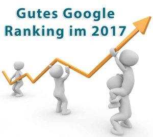 Möchten Sie auch 2017 ein gutes Google Ranking erreichen?